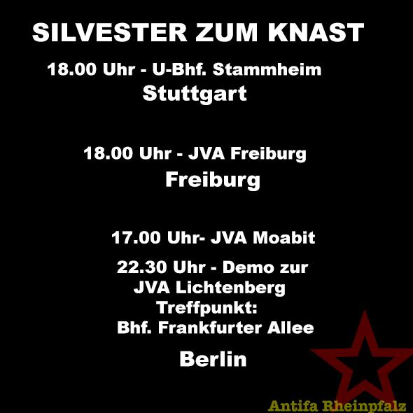 [Berlin] [Freiburg] [Stuttgart] Silvester zum Knast