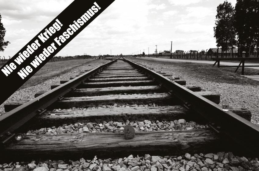 Nie wieder Auschwitz – Nie wieder Faschismus