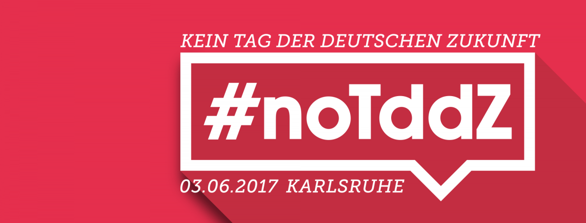"""Mobilisierungsphase gegen den rechtsextremen """"Tag der deutschen Zukunft"""" in Karlsruhe gestartet"""