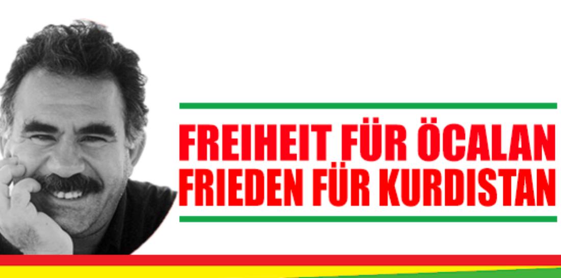FREIHEIT FÜR ÖCALAN – FRIEDEN IN KURDISTAN!