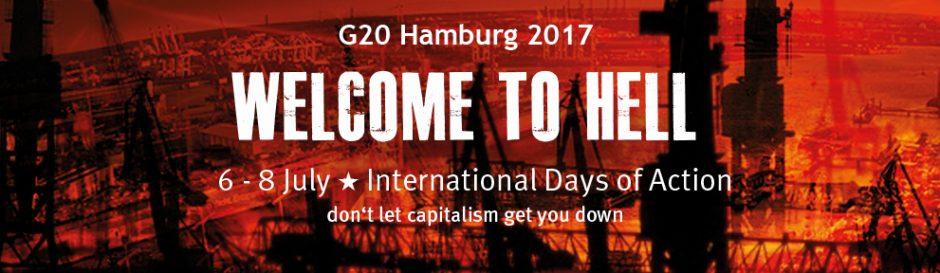 Heiße Phase gegen den G20-Gipfel in Hamburg beginnt – Nieder mit den Herrschern und Ausbeutern der Welt