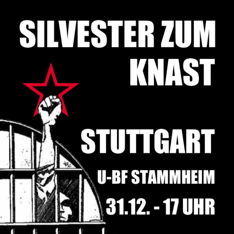 Silvester zum Knast nach Stuttgart-Stammheim