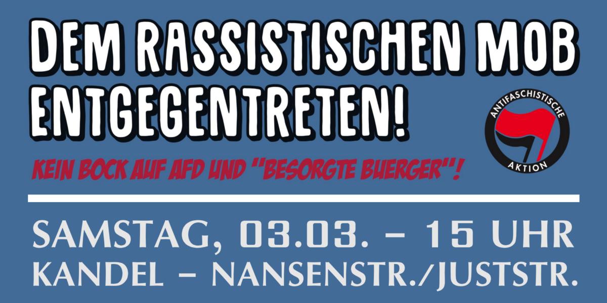 Dem rassistischen Mob entgegentreten – Antifaschistische Demo am 3. März in Kandel